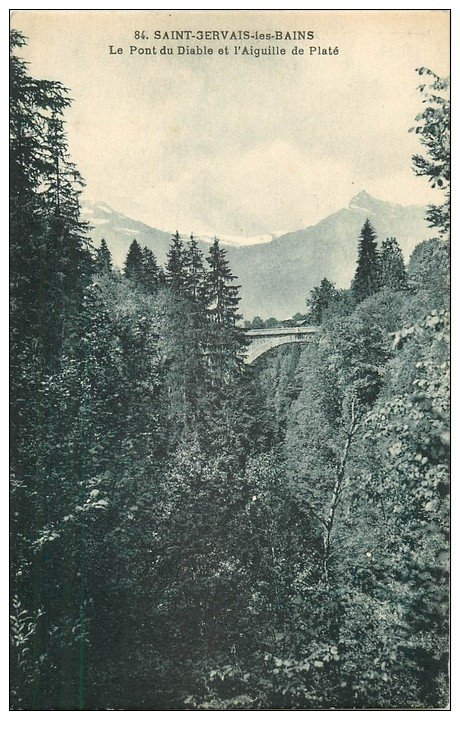 carte postale ancienne 74 SAINT-GERVAIS-LES-BAINS. Pont du Diable Aiguille Platé