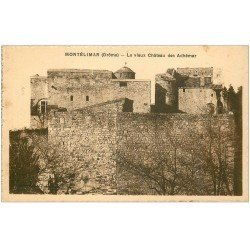 carte postale ancienne 26 MONTELIMAR. Vieux Château des Adhémar
