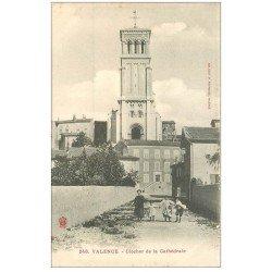 carte postale ancienne 26 VALENCE. Clocher de la Cathédrale 1905