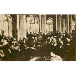 carte postale ancienne 78 VERSAILLES. Signature de la Paix 1919 avec Clémenceau, Wilson...