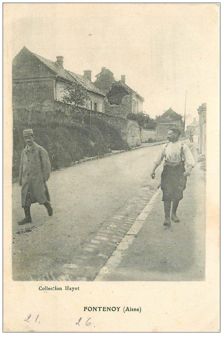 carte postale ancienne 02 FONTENOY. Militaires Soldats 1915