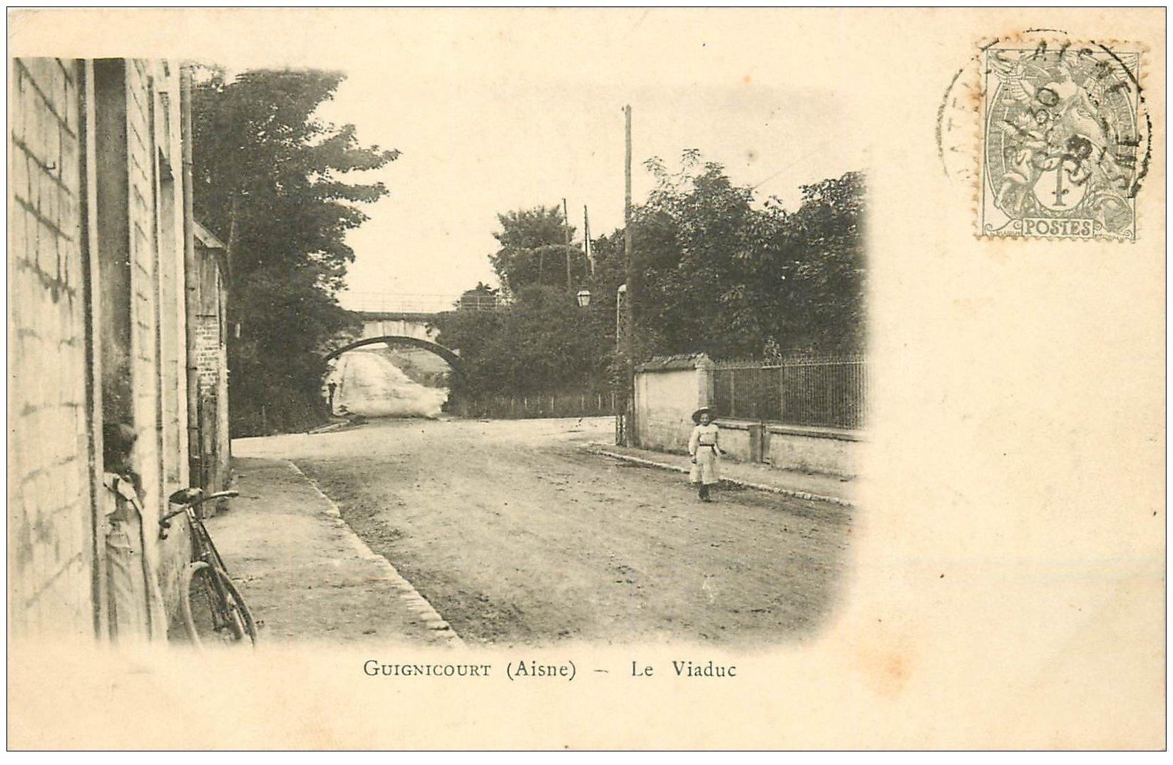 carte postale ancienne 02 GUIGNICOURT. 1903 Le Viaduc