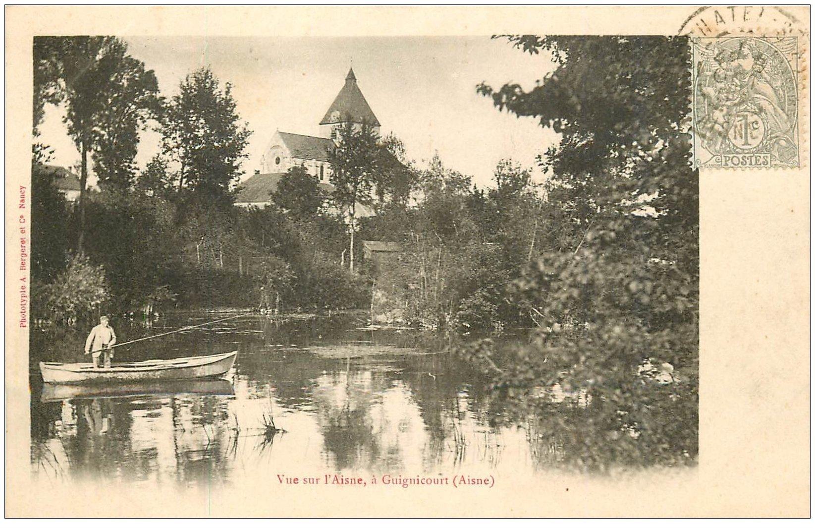 carte postale ancienne 02 GUIGNICOURT. Pêcheur sur l'Aisne 1903
