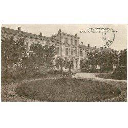 carte postale ancienne 83 DRAGUIGNAN. Ecole Normale de Jeunes Filles 1915