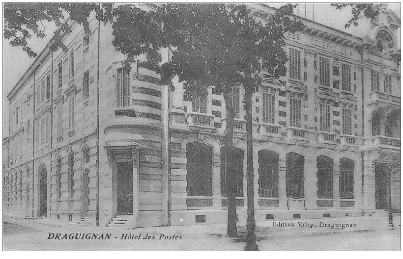 carte postale ancienne 83 DRAGUIGNAN. Hôtel des Postes 1915