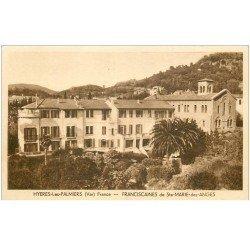 carte postale ancienne 83 HYERES LES PALMIERS. Franciscaines de Sainte-Marie-des-Anges