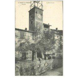 carte postale ancienne 83 PUGET-SUR-ARGENS. L'Horloge avec belle animation