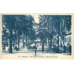 carte postale ancienne 83 TOULON. Allée des Palmiers Place de la Liberté 1926