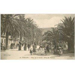 carte postale ancienne 83 TOULON. Enfants avec cerceaux Place de la Liberté Allée des Palmiers 1915