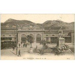 carte postale ancienne 83 TOULON. La Gare avec Tramway électrique 1915