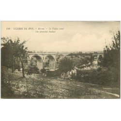 carte postale ancienne 02 HIRSON. Le Viaduc coupé 1915