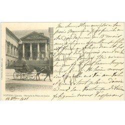carte postale ancienne 86 POITIERS. Carte Pionnière 1901 Péristyle du Palais de Justice et Attelage