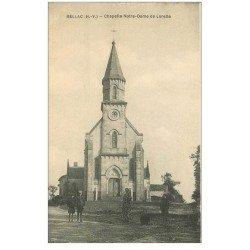carte postale ancienne 87 BELLAC. Chapelle Notre Dame de Lorette animation