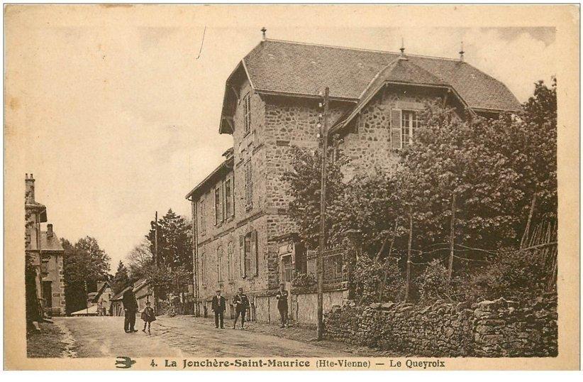 carte postale ancienne 87 LA JONCHERE SAINT MAURICE. Le Queyroix avec Gendarmerie et Gendarmes