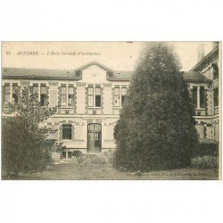 carte postale ancienne 89 AUXERRE. Ecole Normale d'Institutrices