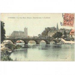 carte postale ancienne 89 AUXERRE. Pont Neuf, Hospice Saint Germain et Cathédrale 1906