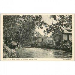 carte postale ancienne 89 SENS. Auberge de la Vanne et Pont Bruant