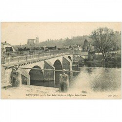 carte postale ancienne 89 TONNERRE. Pont Saint Nicolas et Eglise Saint Pierre