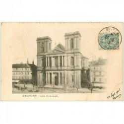 carte postale ancienne 90 BELFORT. Eglise Saint Christophe 1910