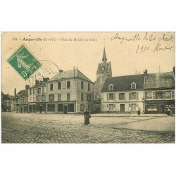 carte postale ancienne 91 ANGERVILLE. Place du Marché au Grain 1910 Café des Voyageurs et Automobiline