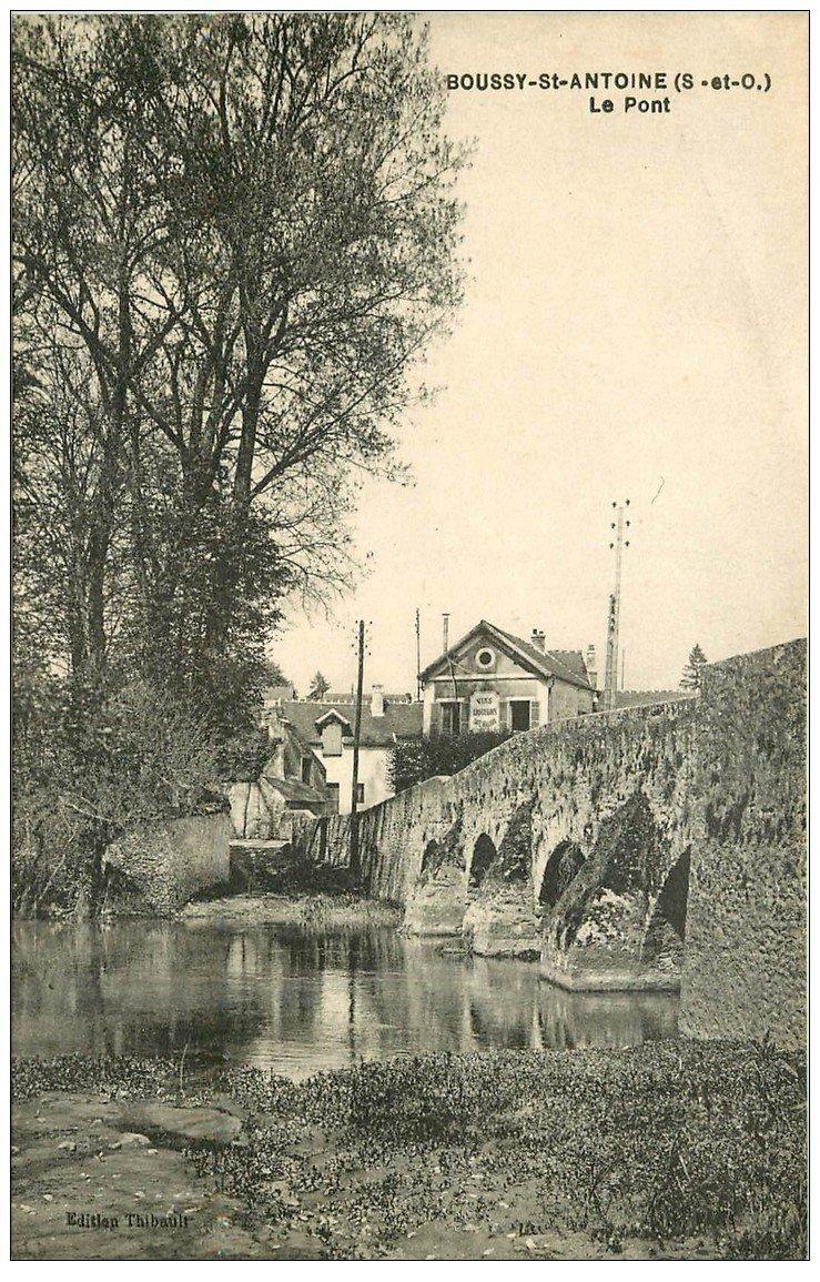 carte postale ancienne 91 BOUSSY SAINT ANTOINE. Le Pont et Café Billard