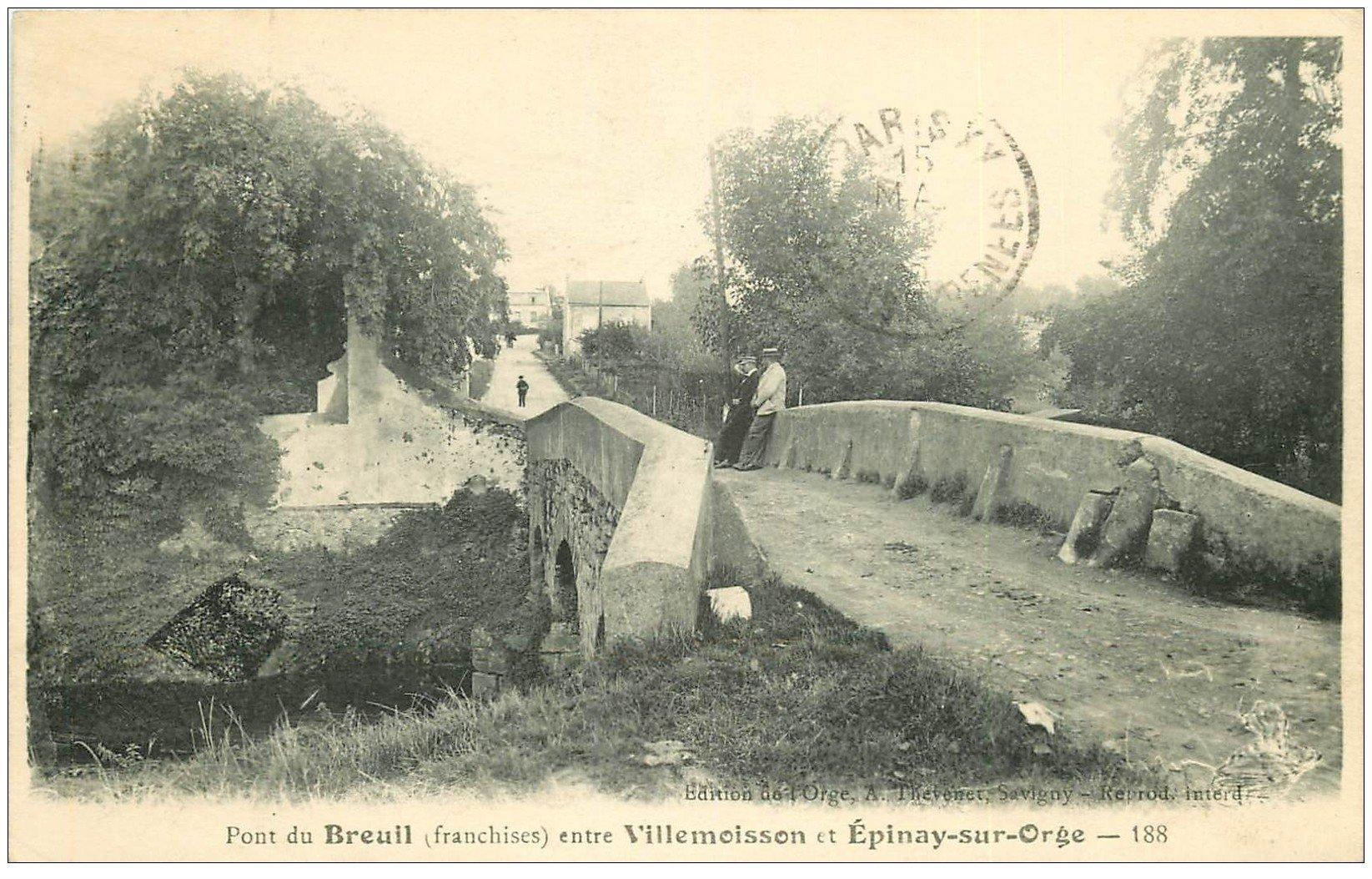 carte postale ancienne 91 BREUIL. Le Pont entre Villemoisson et Epinay sur Orge 1916