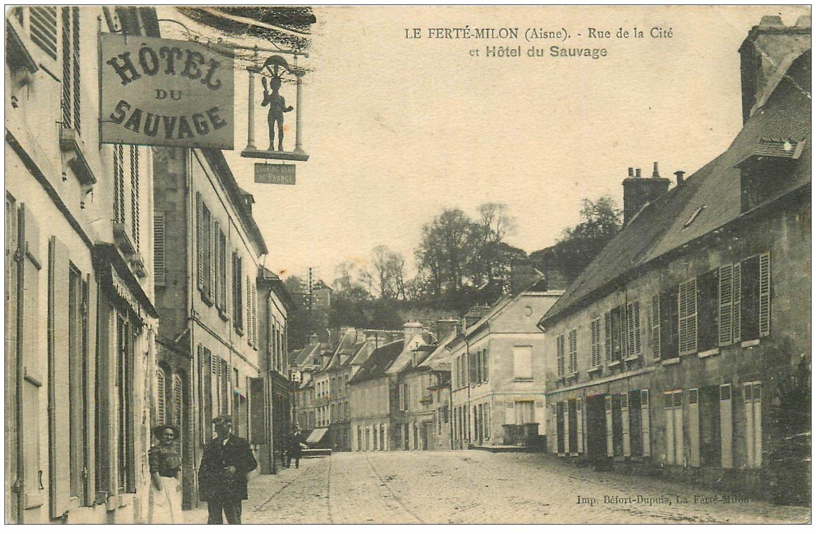 carte postale ancienne 02 LA FERTE-MILON. Hôtel du Sauvage Rue de la Cité 1914