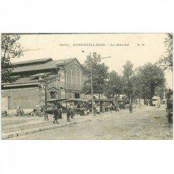 carte postale ancienne 93 AUBERVILLIERS. Le Marché 1915. Petite restauration suite à coupure...