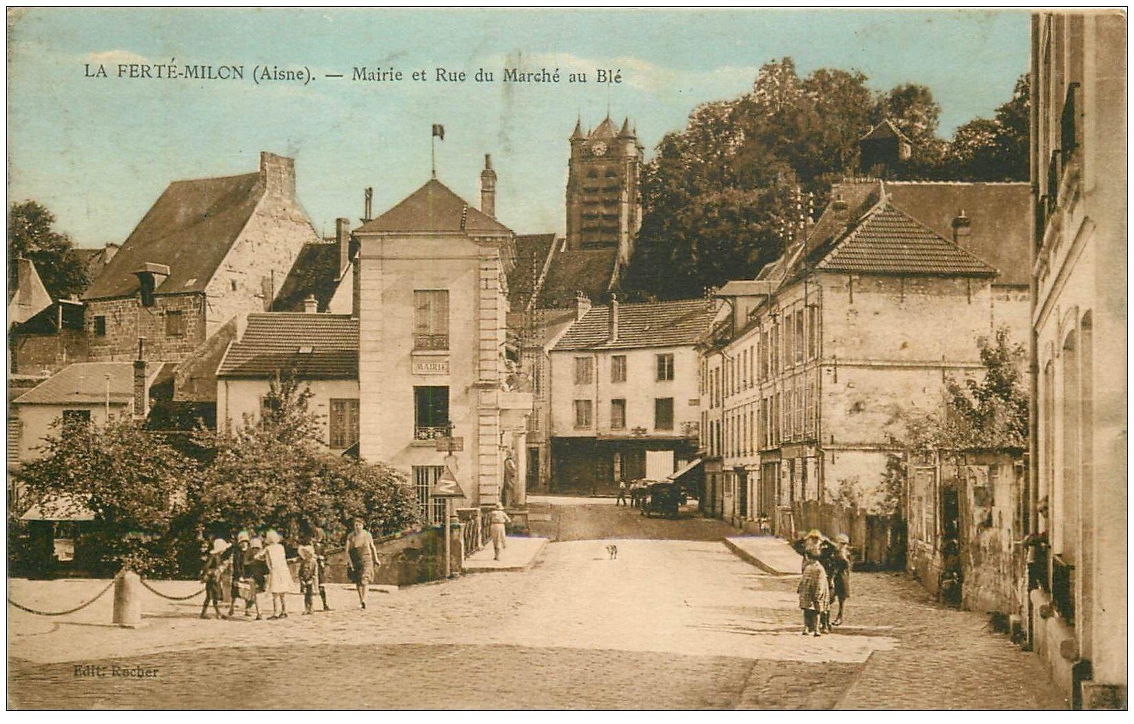 carte postale ancienne 02 LA FERTE-MILON. Mairie Rue du Marché au Blé