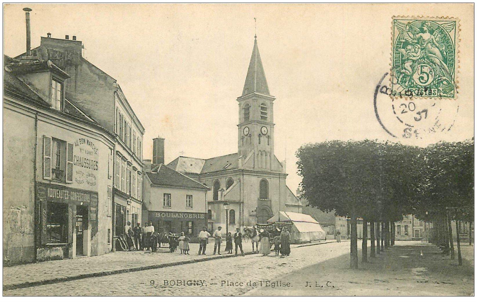 carte postale ancienne 93 BONDY. Place de l'Eglise 1907 Au Bon Marché et Boulangerie