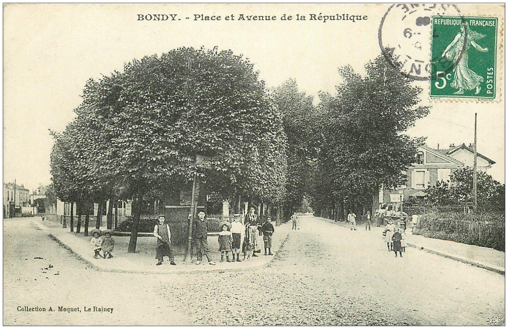 carte postale ancienne 93 BONDY. Place et Avenue de la République vers 1908