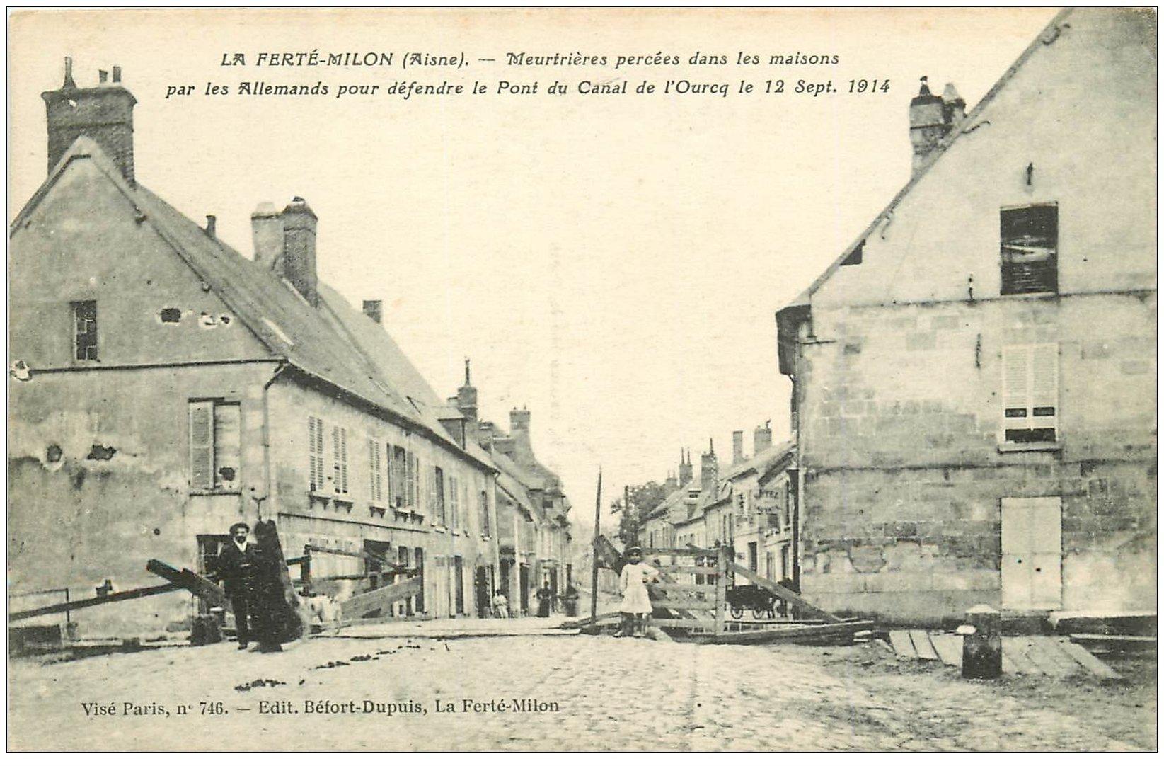 carte postale ancienne 02 LA FERTE-MILON. Meurtrières pour défendre le Pont du Canal de l'Ourcq 1917