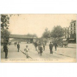 carte postale ancienne 93 SAINT DENIS. Avenue de Paris et Pont du Soissons 1913