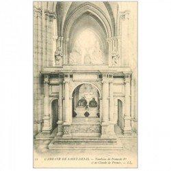 carte postale ancienne 93 SAINT DENIS. La Basilique Abbaye Tombeau François Ier