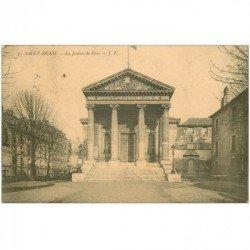 carte postale ancienne 93 SAINT DENIS. La Justice de Paix 1912
