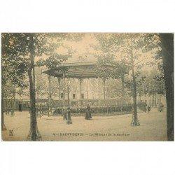 carte postale ancienne 93 SAINT DENIS. Le Kiosque de la Musique vers 1900
