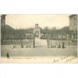 carte postale ancienne 93 SAINT DENIS. L'Hôpital 1904