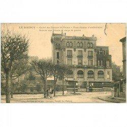 93 LE RAINCY. Castel des Femmes de France. Poste d'autos Ambulances. Secours aux blessés de Guerre. Manque timbre