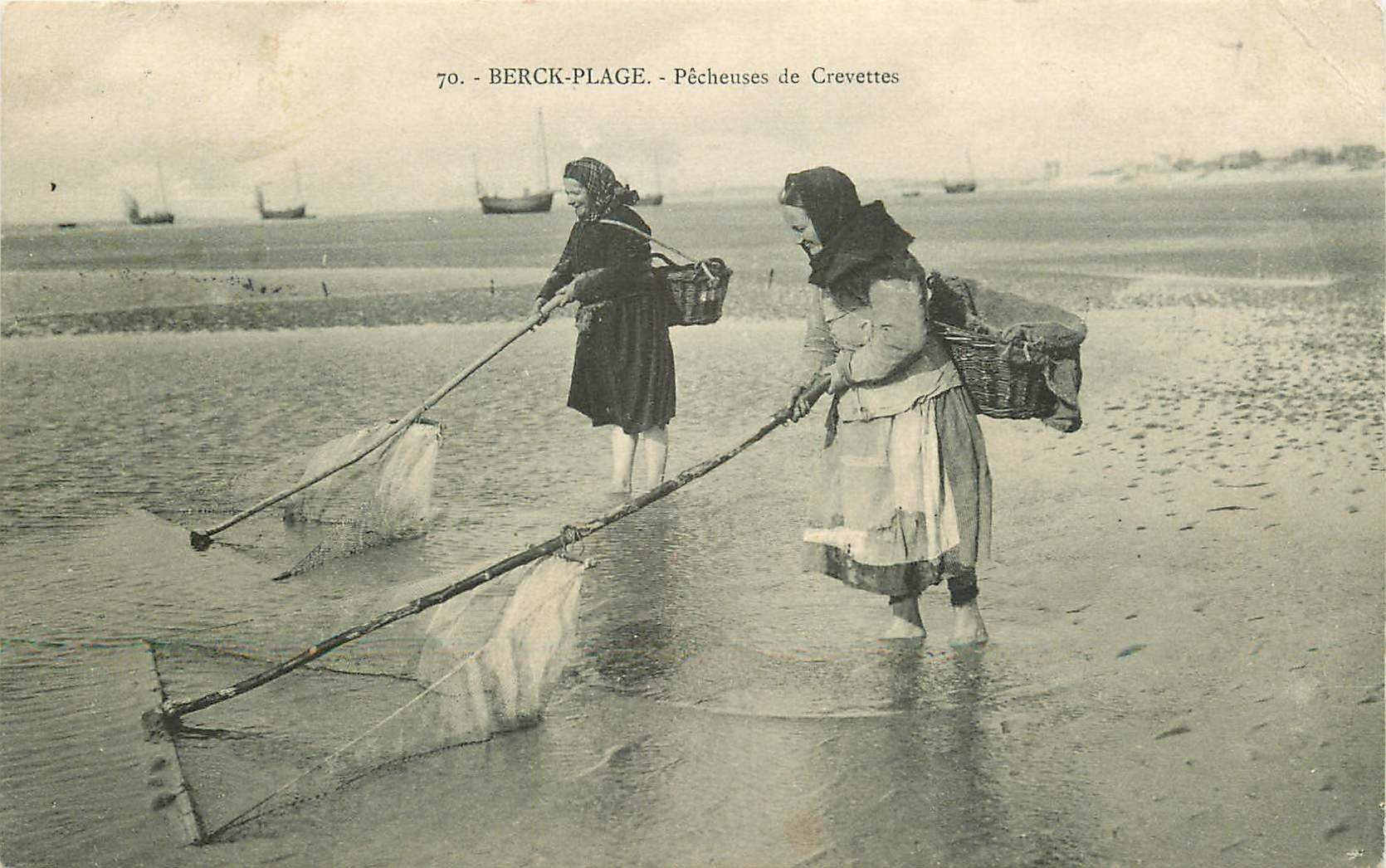 62 BERCK PLAGE. Pêcheuses de Crevettes 1909. Métiers de la Mer et Crustacés