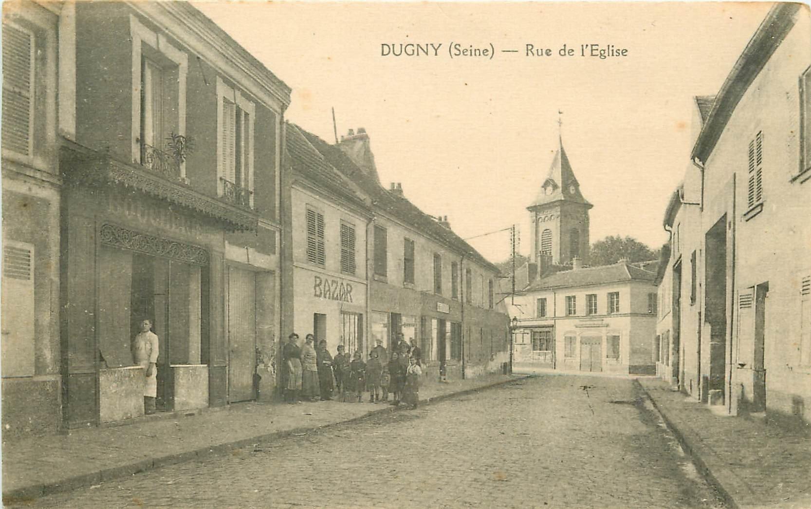 93 DUGNY. Boucherie et Bazar Rue de l'Eglise animation