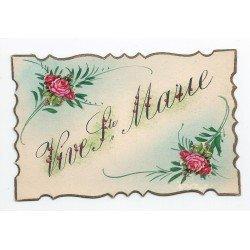 VIVE SAINTE MARIE. Carte à système avec petite Roses en découpis et bords ciselés artistiquement