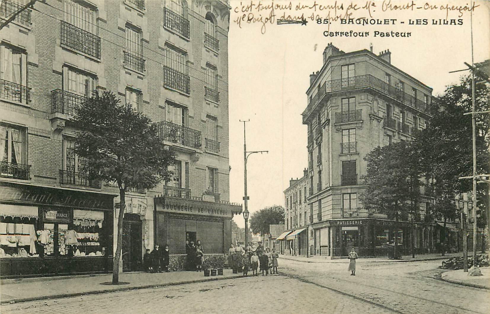 93 BAGNOLET LES LILAS. Carrefour Pasteur et Rue de Noisy-le-Sec. Pâtisserie et Boucherie
