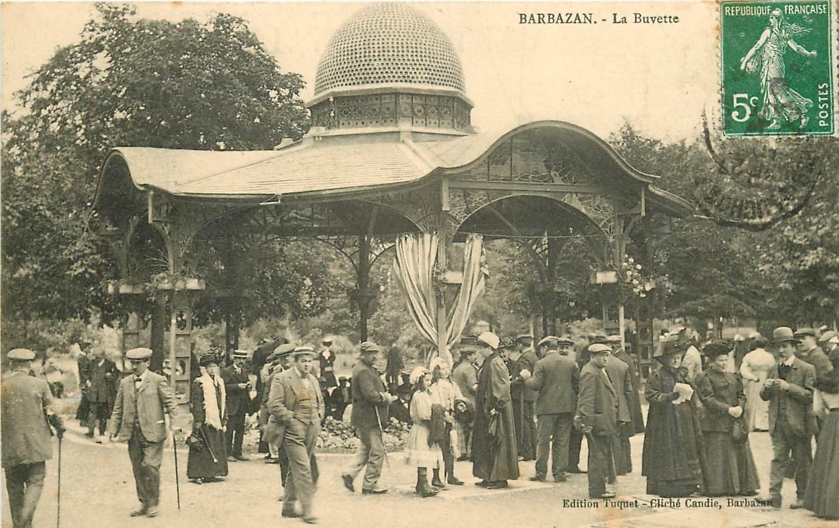 31 BARBAZAN. La Buvette vers 1910
