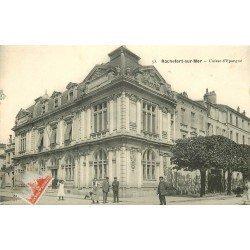carte postale ancienne 17 ROCHEFORT-SUR-MER. Caisse d'Epargne 1911