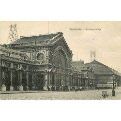 CHARLEROI. La Gare du Sud
