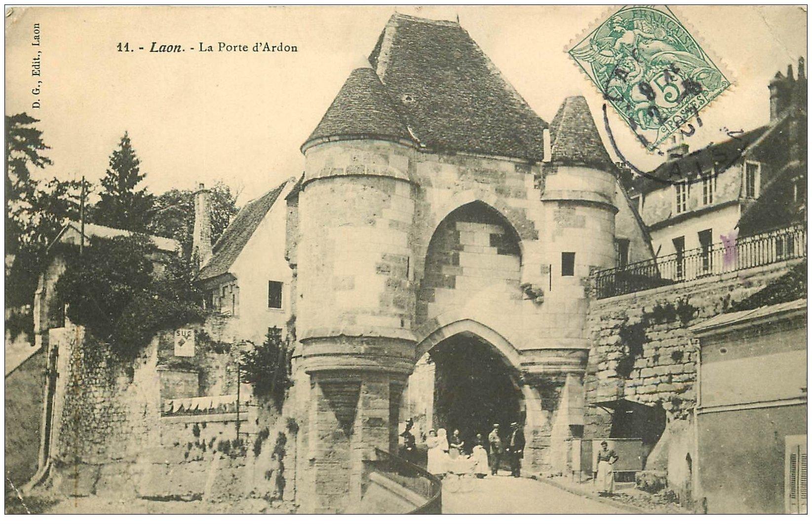 carte postale ancienne 02 LAON. La Porte d'Ardon 1907