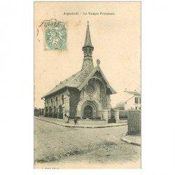 carte postale ancienne 95 ARGENTEUIL. Le Temple Protestant 1906