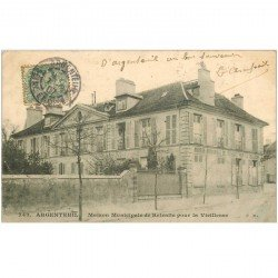 carte postale ancienne 95 ARGENTEUIL. Maison Municipale de Retraite pour la Vieillesse 1907. Coins gauches émoussés