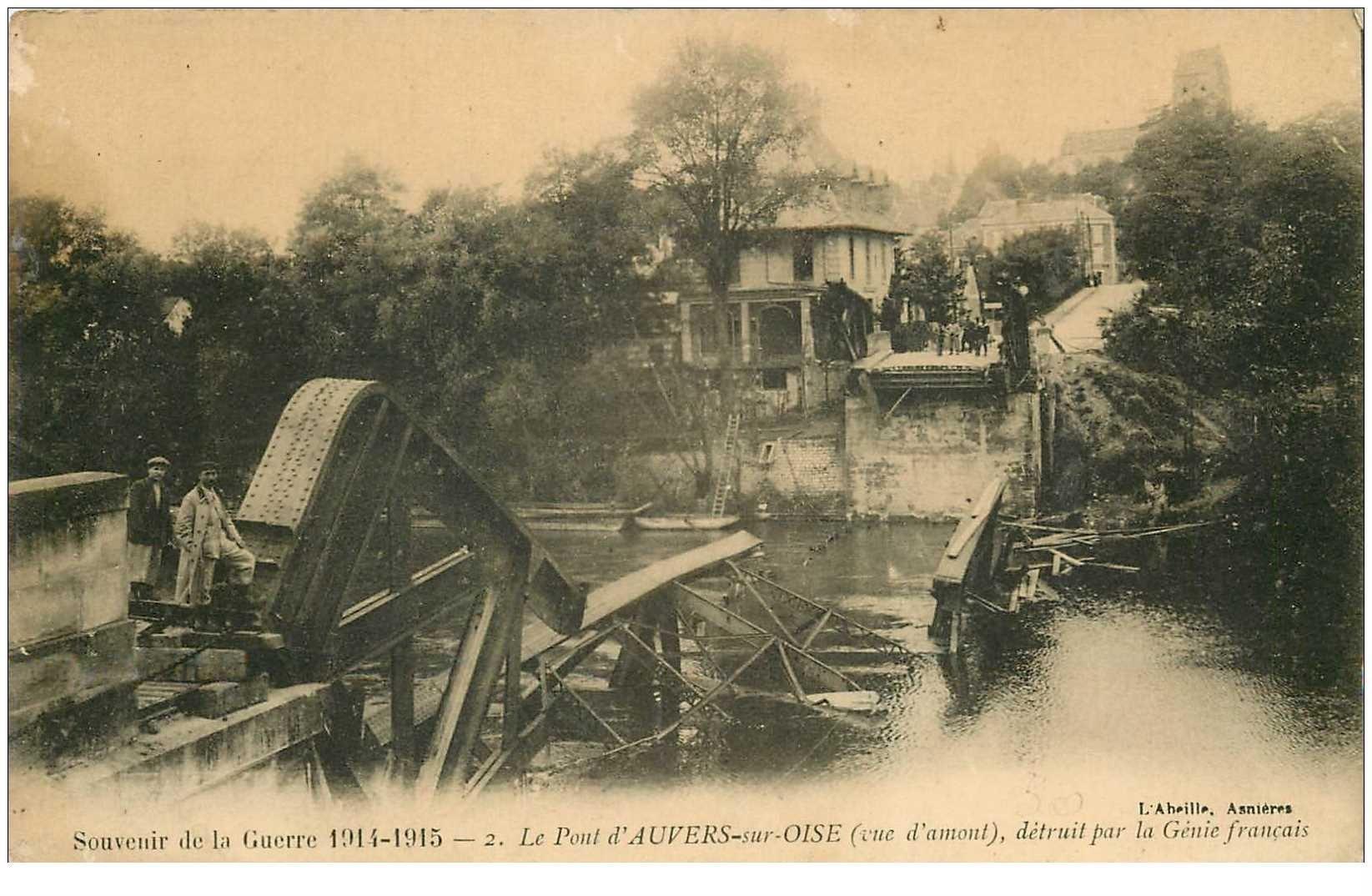 carte postale ancienne 95 AUVERS SUR OISE. Le Pont détruit par le Génie Français 1915 animation