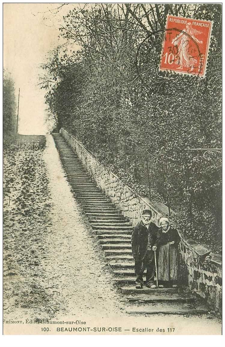 carte postale ancienne 95 BEAUMONT SUR OISE. Escalier des 117 en 1911